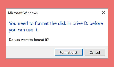 You need to format the disk in drive before you can use it. Do you want to format it? Error